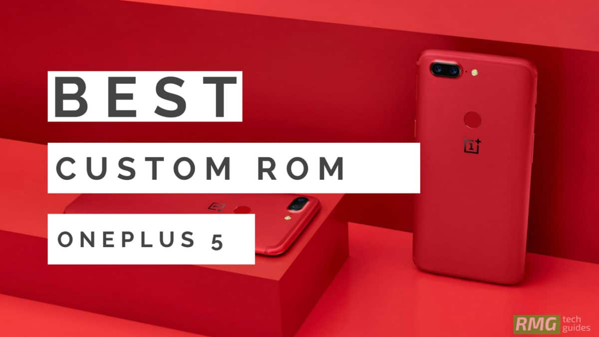 Install Dirty Unicorns V12.2 Oreo On OnePlus 5T (Android 8.1 Oreo)
