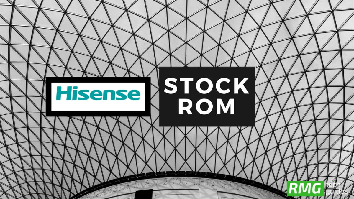 Download and Install Stock ROM On Hisense Infinity E7 [Official Firmware]