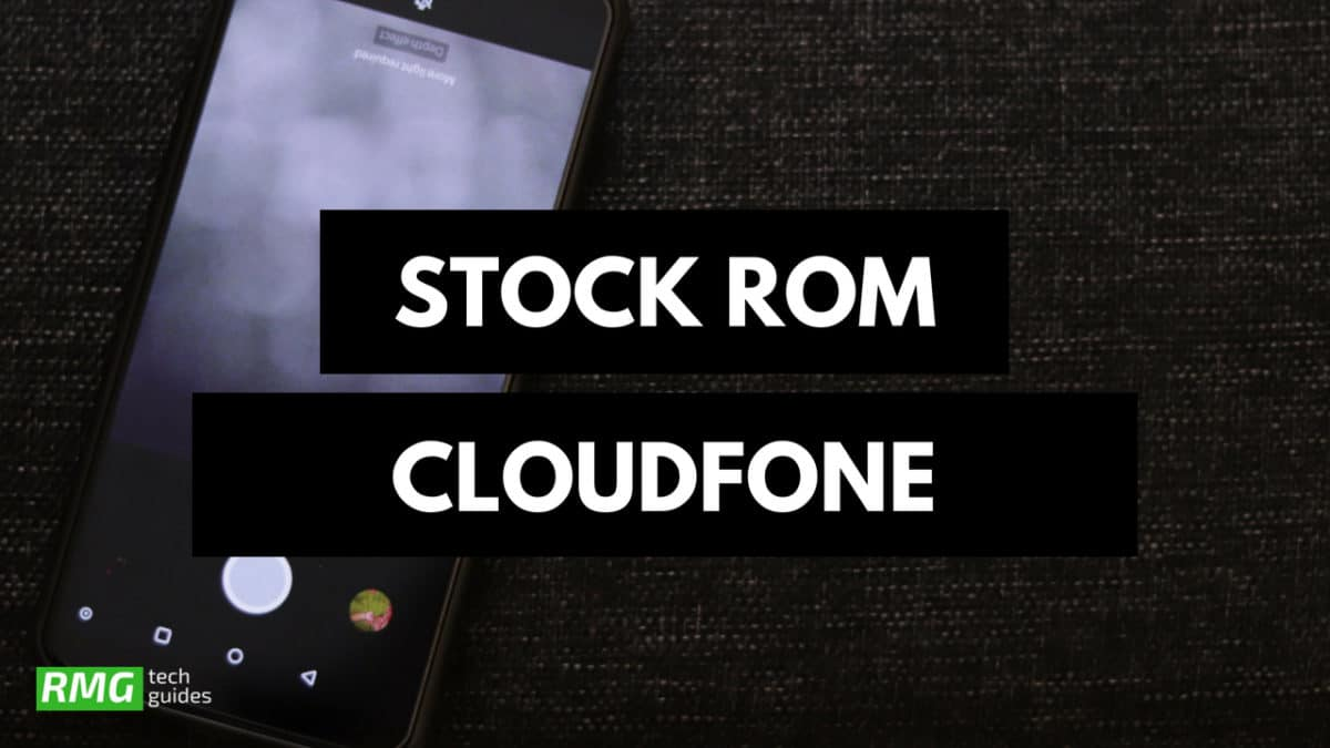 Download and Install Stock ROM On CloudFone Thrill Boost 2 [Official Firmware]
