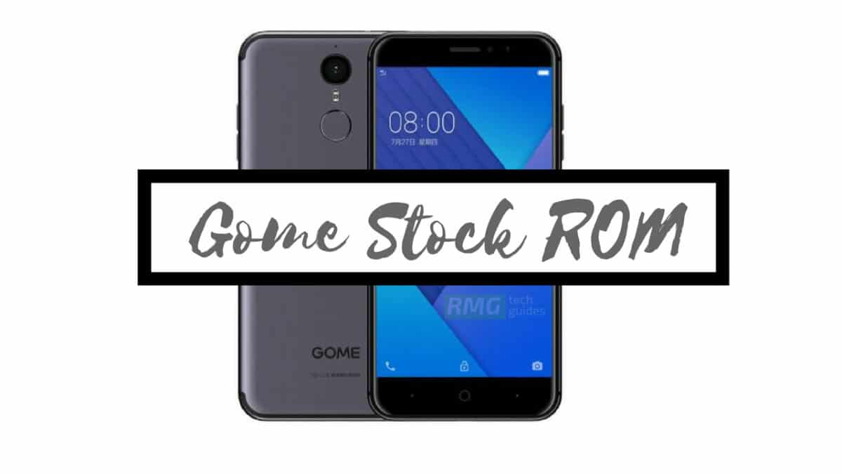 Download and Install Stock ROM On Gome K1 [Official Firmware]