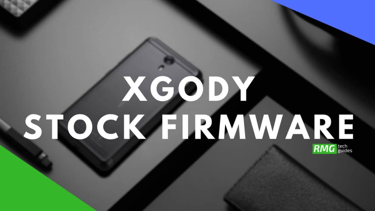 Download and Install Stock ROM On Xgody D10 [Official Firmware]
