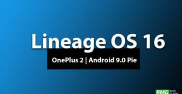 Download and Install Lineage OS 16 On OnePlus 2 | Android 9.0 Pie