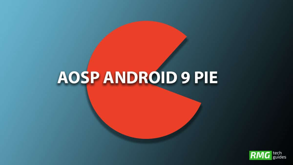 Download and Install Android 9.0 Pie Update on Xiaomi Redmi Note 3 (AOSP ROM)