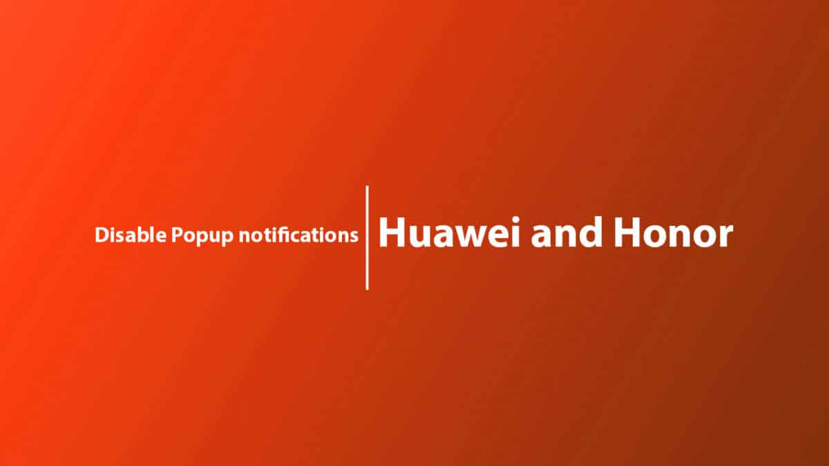 Disable Popup notifications on Huawei Mate 20