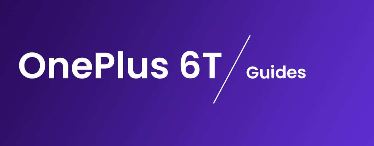 Unlock the Bootloader On OnePlus 6T