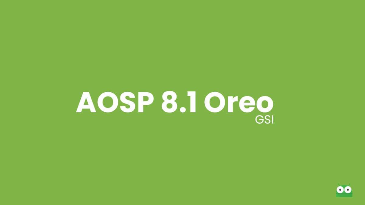 Download and Install AOSP Android 8.1 Oreo on Motorola Moto G6 (GSI)