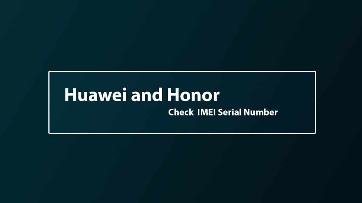 Find Honor Magic 2 IMEI Serial Number