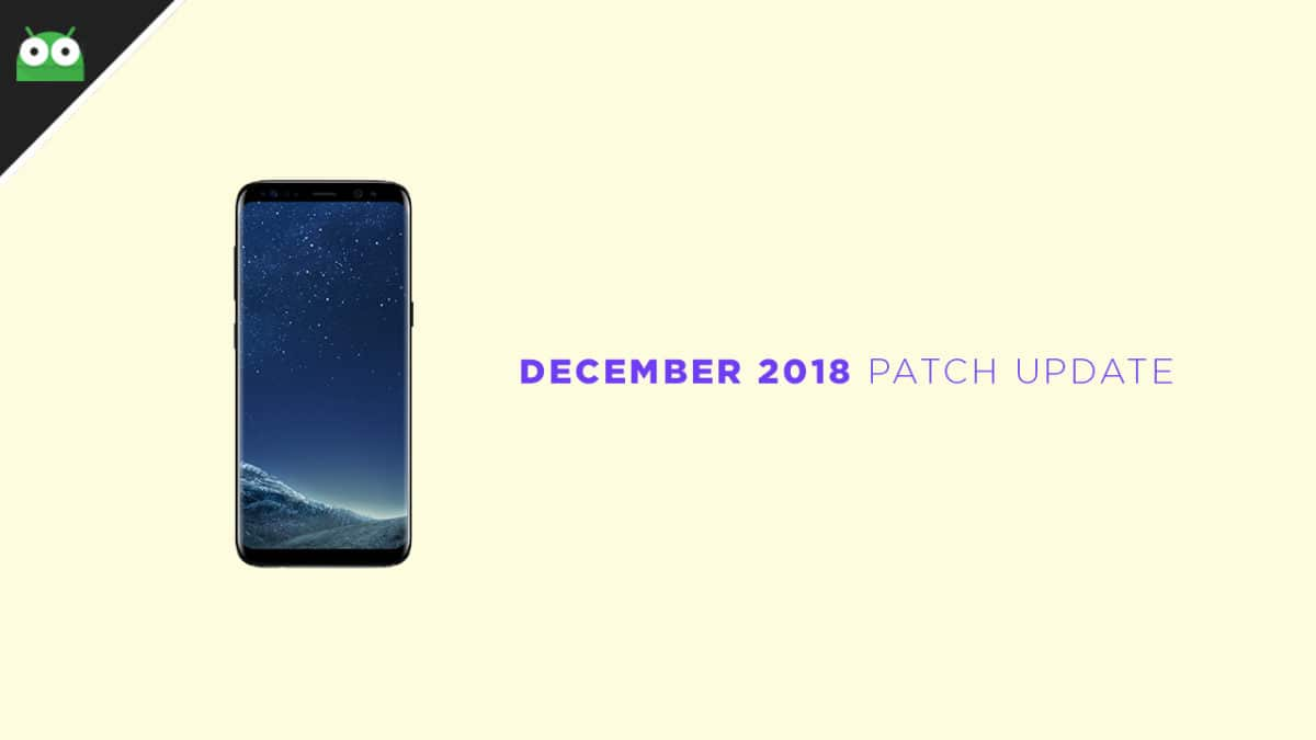 G950FXXU4CRL3: Download Galaxy S8 December 2018 Security Patch