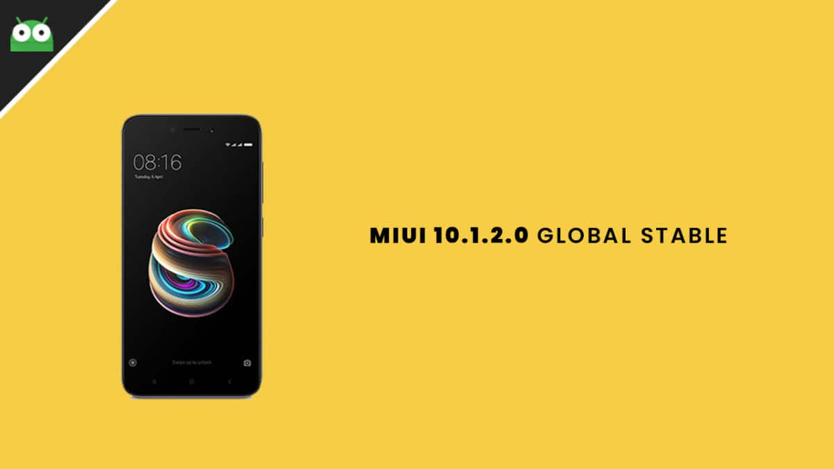 Download and InstallRedmi 5A MIUI 10.1.2.0 Global Stable ROM