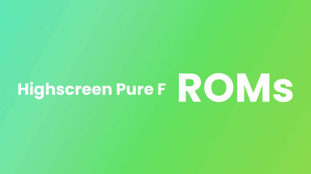 Update Highscreen Pure F to Android 7.1.2 Nougat Via AOSP Extended