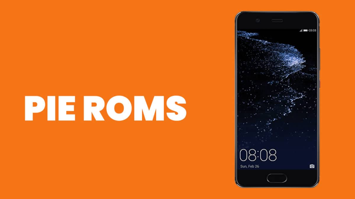 Best Android Pie ROMs For Huawei P10