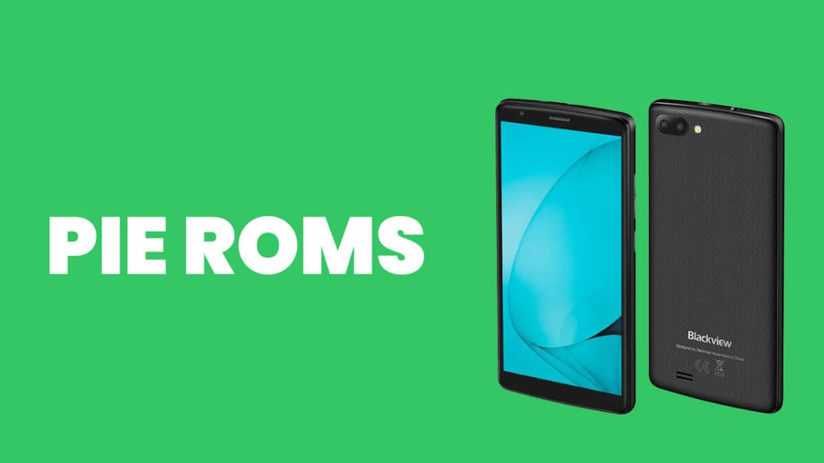 Best Android Pie ROMs For Blackview A20 | Android 9.0 ROMs