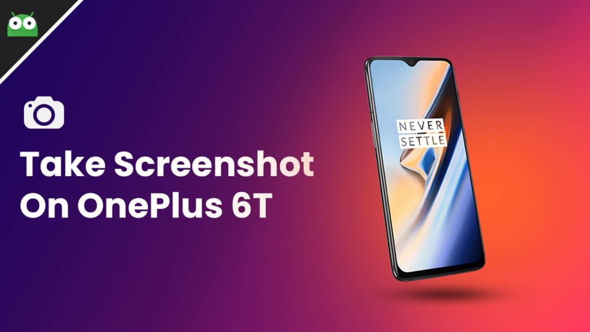 take screenshot on OnePlus 6T