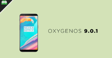 OxygenOS 9.0.1 On OnePlus 5 and OnePlus 5T