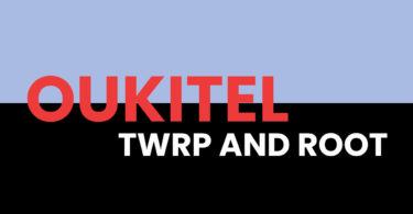 Root Oukitel WP2 and Install TWRP Recovery