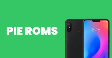 Best Android Pie ROMs For Xiaomi Mi A2 Lite | Android 9.0 ROMs