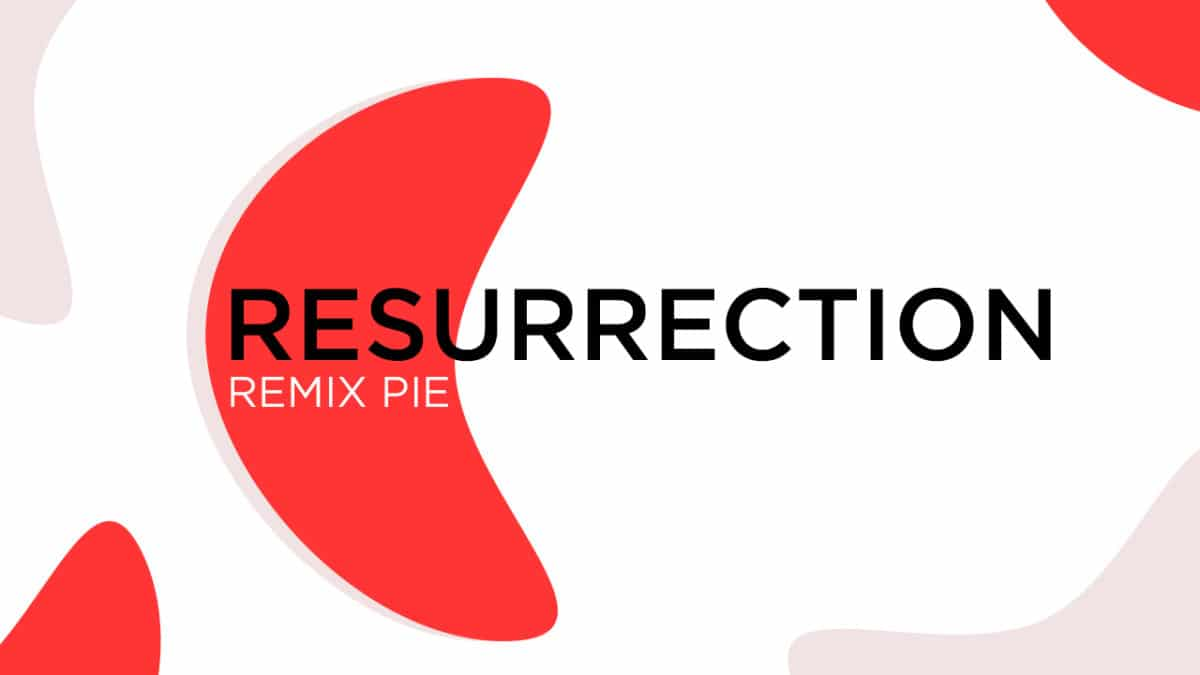 Update Xiaomi Redmi Note 3 To Resurrection Remix Pie (Android 9.0 / RR 7.0)