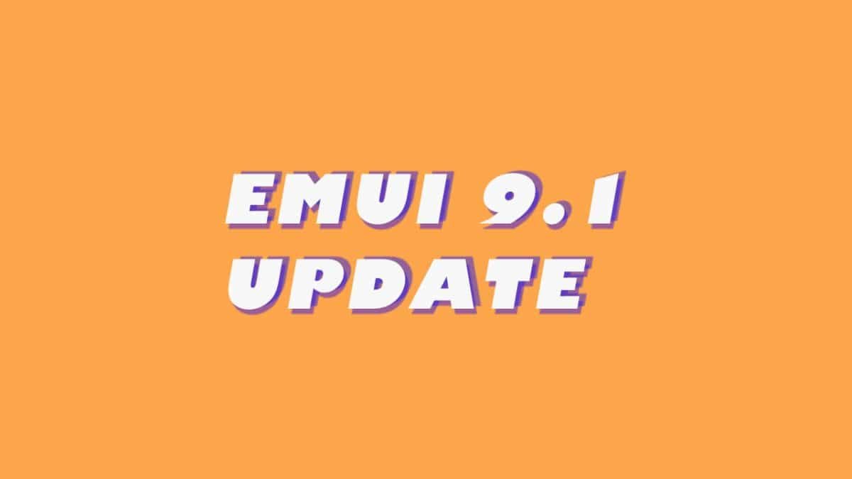EMUI 9.1 Update