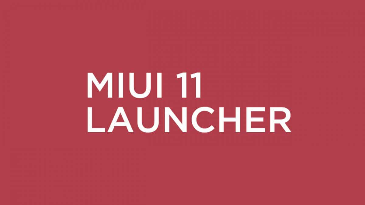 MIUI 11 launcher For All Xiaomi device (APK)