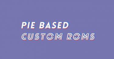 Best Xiaomi Mi Mix 2S Pie Based Custom ROMs (Android 9.0)