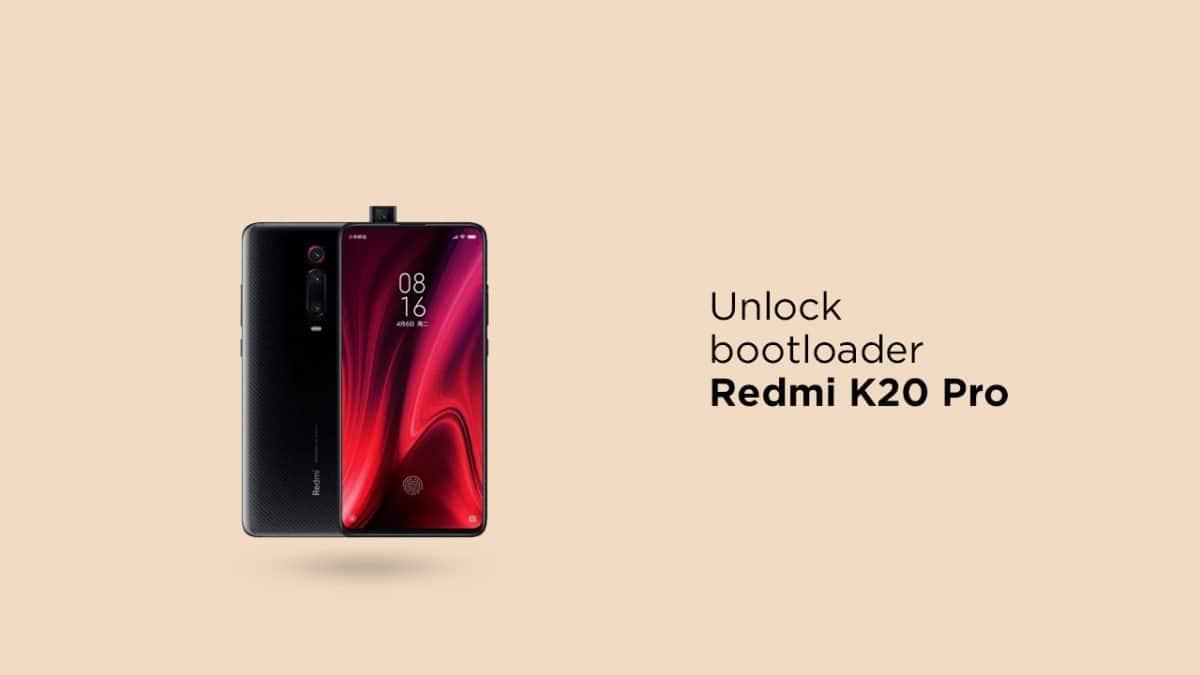 Unlock Bootloader On Redmi K20 Pro