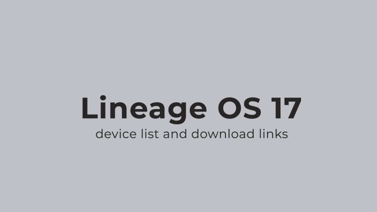 Download Lineage OS 17
