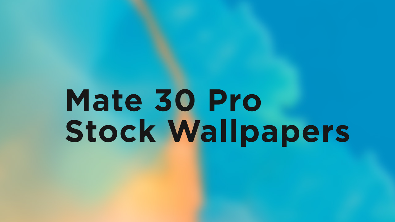 Mate 30 Pro Stock Wallpapers
