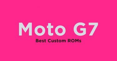 Best Custom ROMs For Moto G7