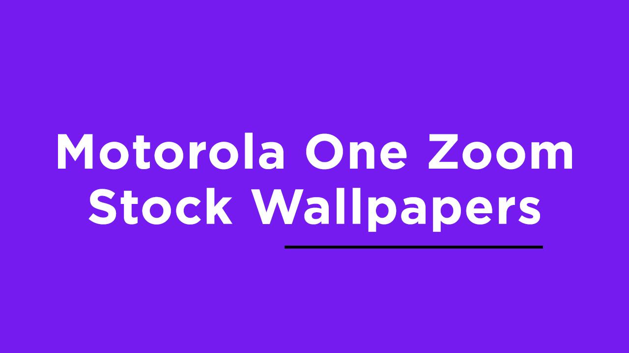 Download Motorola One Zoom Stock Wallpapers
