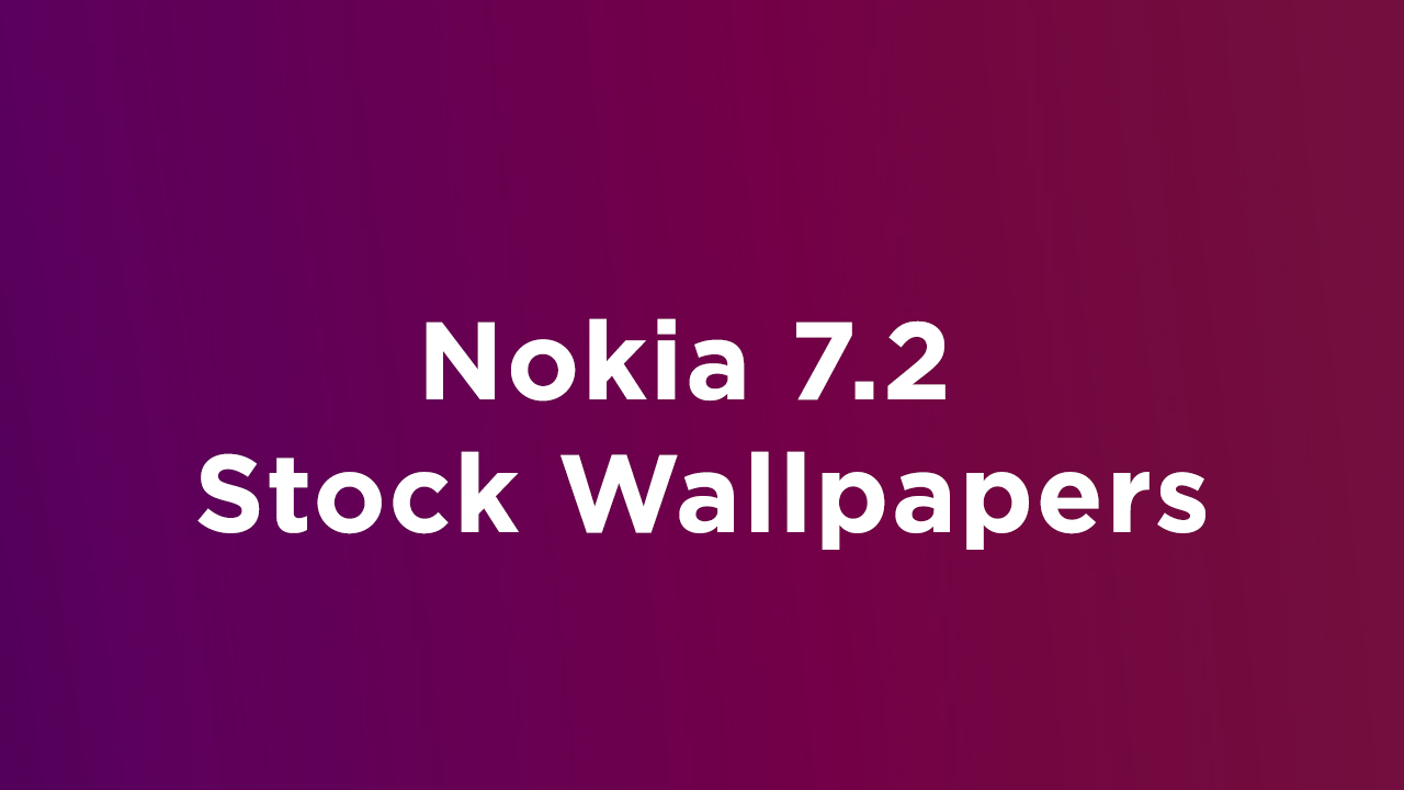 Nokia 7.2 Stock Wallpapers