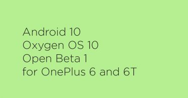Download Android 10 Oxygen OS 10 Open Beta 1 for OnePlus 6 and 6T