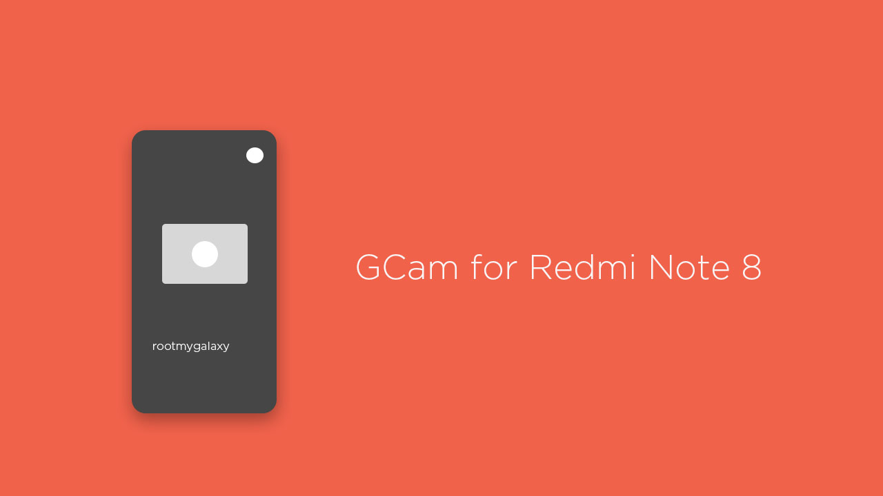 Download GCam for Redmi Note 8