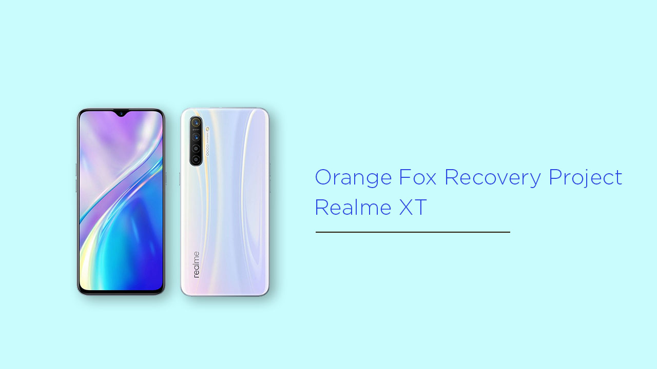 Install Orange Fox Recovery Project on Realme XT