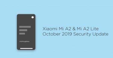 Xiaomi Mi A2 & Mi A2 Lite Gets October 2019 Security Update