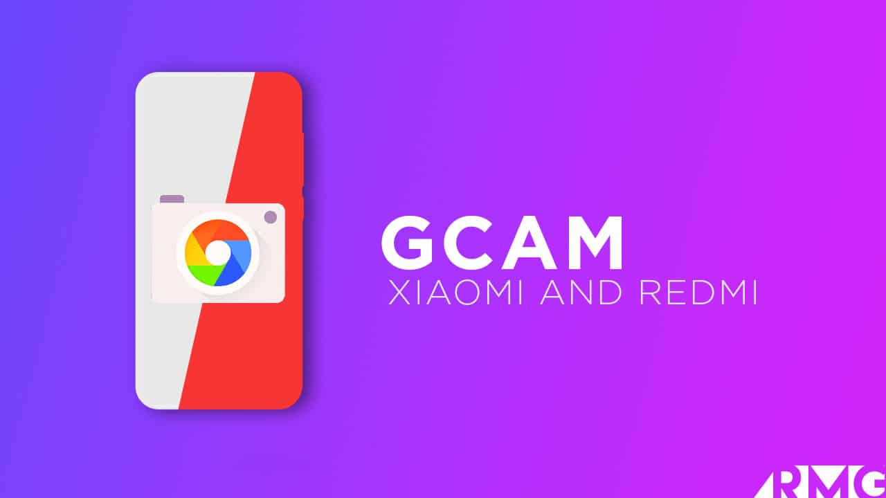 Google Camera APK For Xiaomi and Redmi Devices (Gcam)