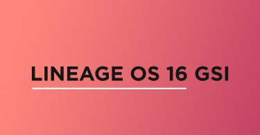 Install Lineage OS 16 On Samsung Galaxy A10   Android 9.0 Pie (GSI)