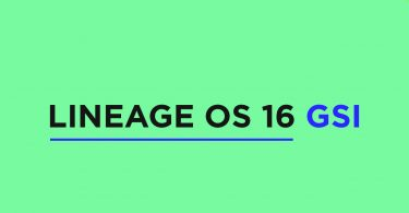 Install Lineage OS 16 On Samsung Galaxy A30   Android 9.0 Pie (GSI)