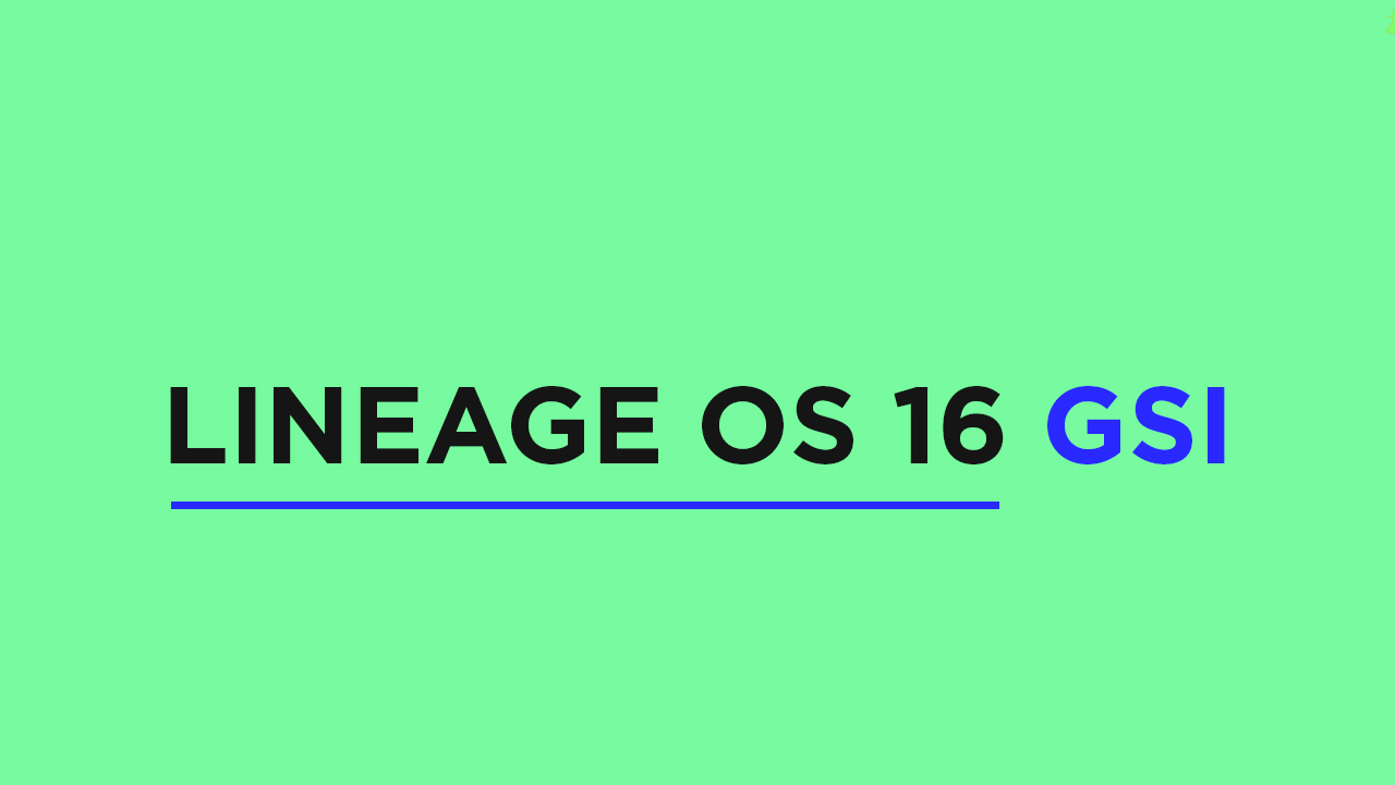 Install Lineage OS 16 On Samsung Galaxy A30 | Android 9.0 Pie (GSI)