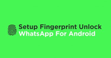Setup Fingerprint Unlock On WhatsApp For Android