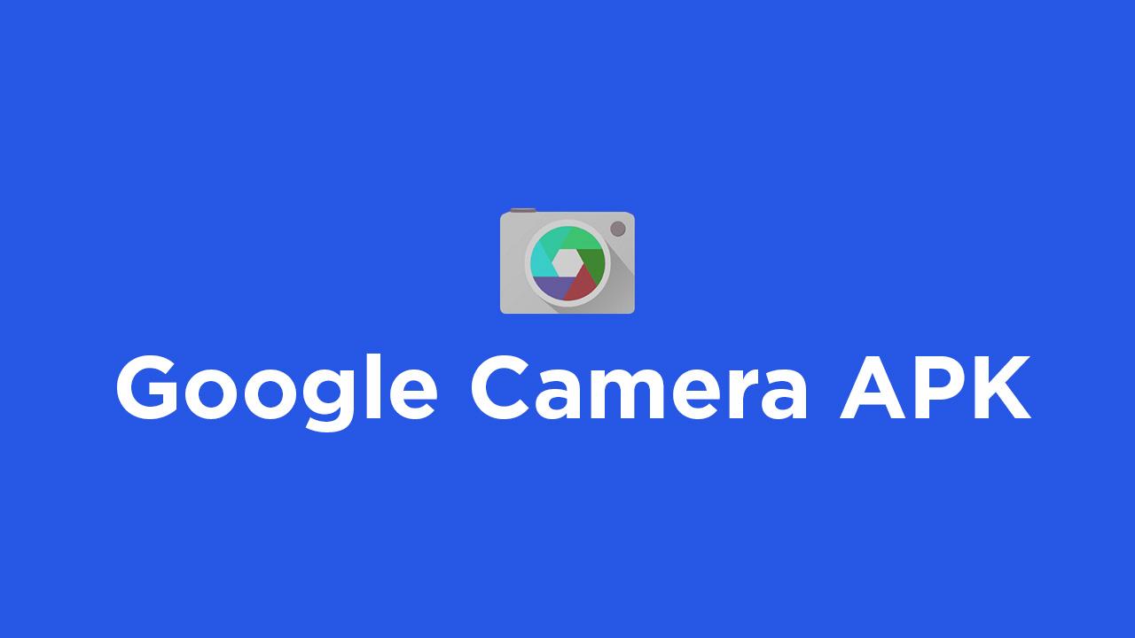 Download Google Camera APK For Xiaomi Mi Note 2