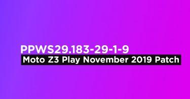 PPWS29.183-29-1-9: Download Moto Z3 Play November 2019 Patch