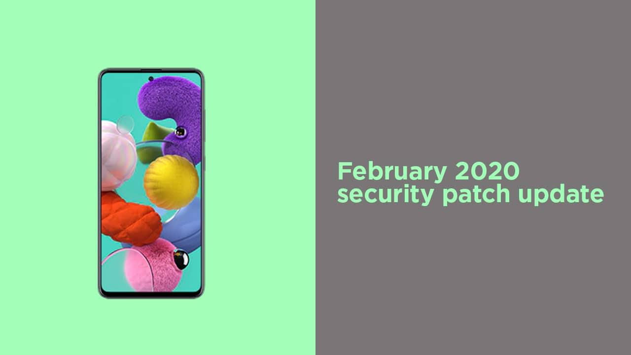 A515FXXU2ATA8: Download Galaxy A51 February 2020 Security Patch
