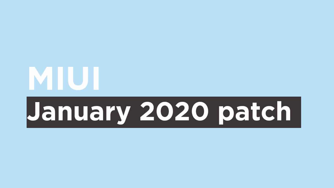 Mi A2 Lite January 2020 Security patch {V10.0.18.0.PDLMIXM}