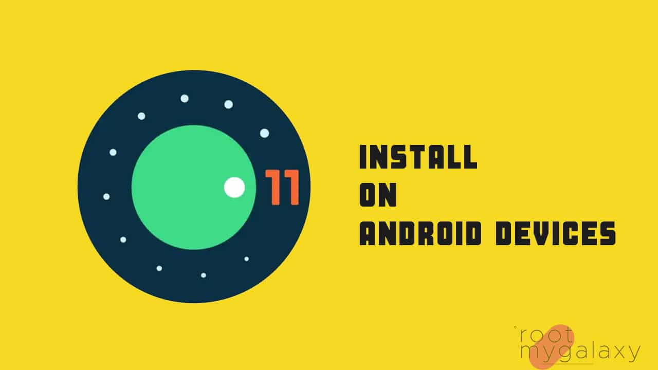Install Android 11 GSI on Any Project Treble Android Device