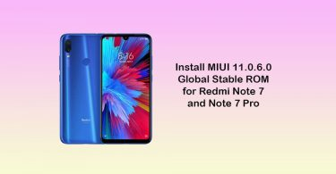 Download MIUI 11.0.6.0 Global Stable ROM for Xiaomi Redmi Note 7 and Note 7 Pro