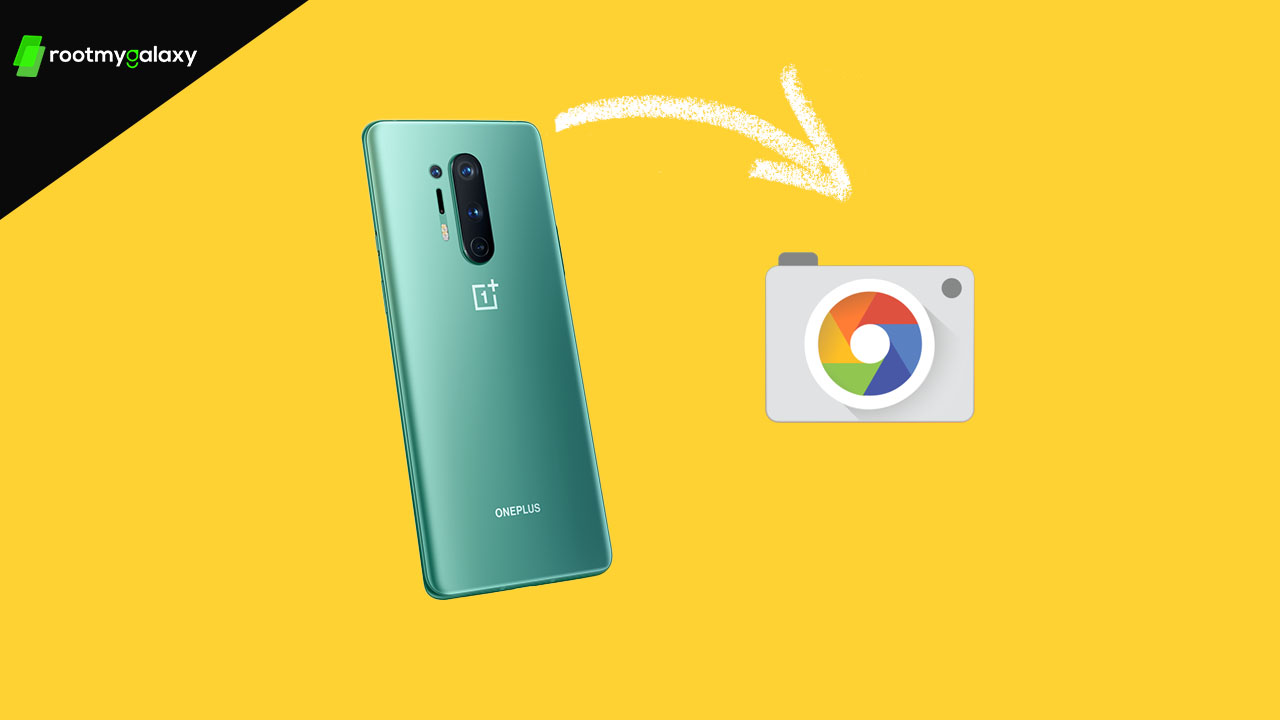 {Gcam 7.3 APK} Download Google Camera 7.3 for OnePlus 8 & 8 Pro