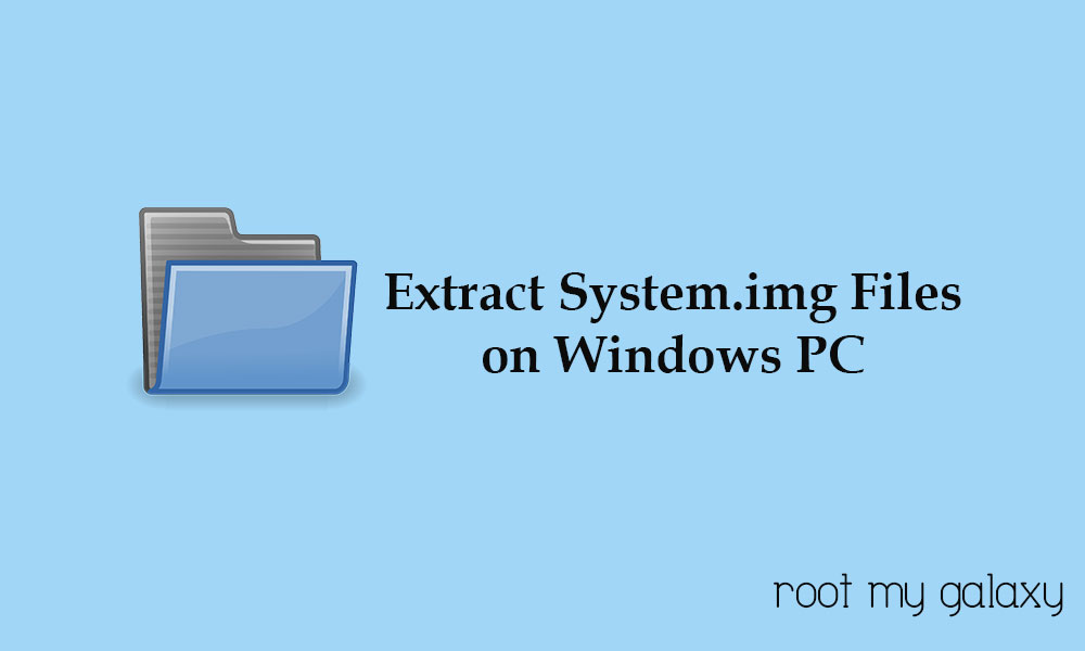 How to Extract System.img Files on a Windows PC
