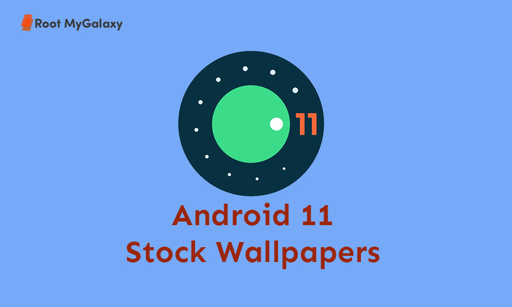 Download Android 11 Stock Wallpapers from Google Pixel