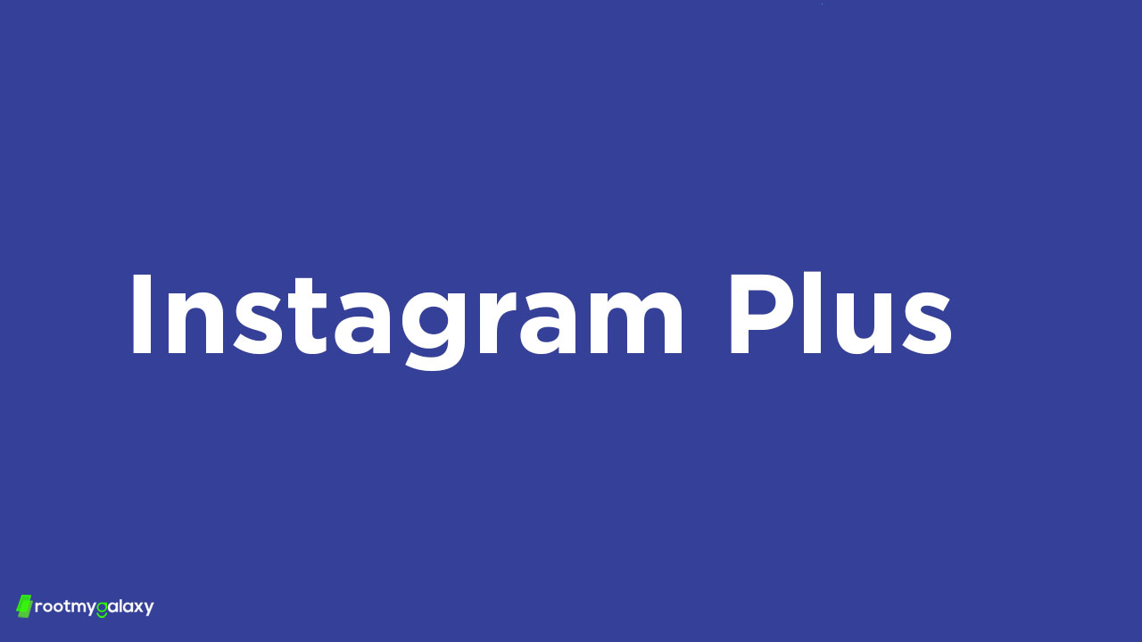 Download Instagram Plus 10.20 APK