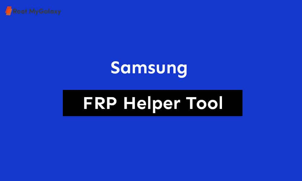Download Samsung FRP Helper Tool v0.2 - Latest 2020